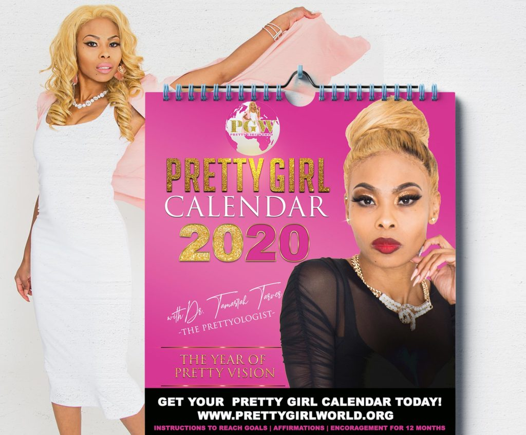 Pretty Girl Calendar Dr. Tamarrah Tarver